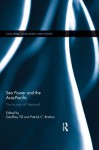 Sea Power and the Asia-Pacific: The Triumph of Neptune? (Cass Series: Naval Policy and History) - Geoffrey Till, Patrick Bratton
