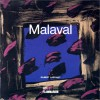 Malaval - Gilbert Lascault