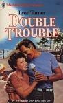 Double Trouble (Harlequin Superromance No. 203) - Lynn Turner