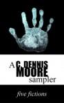 Five Fictions - C. Dennis Moore