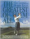 Greatest of Them All - Martin Davis, Alistair Cooke, Peter Dobereiner, Dave Anderson, Nick Seitz, Larry Dorman, Ben Crenshaw