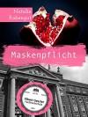 Maskenpflicht - Erotische Kurzgeschichte - Natalie Rabengut