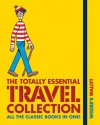 Where's Wally?: The Totally Essential Travel Collection - Martin Handford