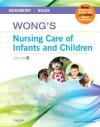 Wong's Nursing Care Of Infants And Children - Donna L. Wong, David M. Wilson