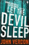 Let the Devil Sleep. John Verdon - John Verdon