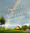 Seed Sower, Hat Thrower: Poems about Weather - Laura Purdie Salas