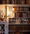 C.G. Jung: A Biography in Books - Sonu Shamdasani