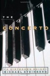 The Concerto: A Listener's Guide (Listener's Guide Series) - Michael Steinberg