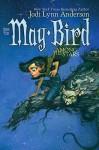 May Bird Among the Stars - Jodi Lynn Anderson