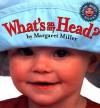 What's On My Head? - Margaret Miller