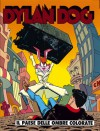 Dylan Dog n. 107: Il paese delle ombre colorate - Tiziano Sclavi, Luigi Mignacco, Luigi Piccatto, Angelo Stano