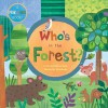 Who's In The Forest? - Phyllis Gershator, Phillis Gershator, Jill McDonald