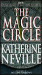 The Magic Circle - Katherine Neville, Megan Follows