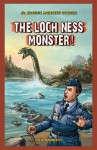 The Loch Ness Monster! - Steven Roberts