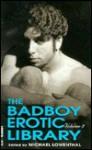 The Badboy Erotic Library Ii - Michael Lowenthal, Michael Lowenethal