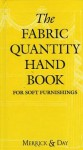 Fabric Quantity Handbook -- Metric - Catherine Merrick, Rebecca Day