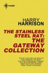 The Stainless Steel Rat eBook Collection - Harry Harrison