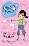 The Bully Buster - Sally Rippin