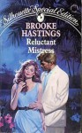 Reluctant Mistress - Brooke Hastings
