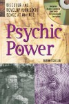 Psychic Power with Audio Compact Disc: Discover and Develop Your Sixth Sense at Any Age - Rob MacGregor