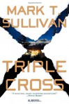 Triple Cross - Mark T. Sullivan
