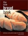 The New Bread Book - Ursula Ferrigno