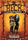 Heck: Where the Bad Kids Go - Dale E. Basye, Bronson Pinchot