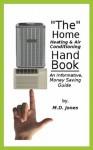 """The"" Home Heating & Air Conditioning Handbook - Michael Jones"