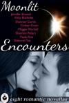 Moonlit Encounters - Jennifer Brassel, Deborah Tait, Coleen Kwan, Maggie Mitchell, Shannon Peters, Shannon Curtis, Kitty Bucholtz, Paula Roe