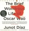 The Brief Wondrous Life of Oscar Wao [BRIEF WONDROUS LIFE OF OSC 13D] - Junot Diaz