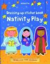 Dressing Up Sticker Book Nativity Play - Felicity Brooks