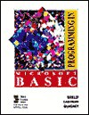 Programming In Microsoft Basic - Gary B. Shelly, Thomas J. Cashman, James S. Quasney