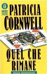 Quel che rimane - Anna Rusconi, Patricia Cornwell