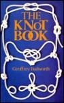 The Knot Book - Geoffrey Budworth