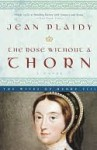 The Rose Without a Thorn: The Wives of Henry VIII (Queens of England, #11) - Jean Plaidy