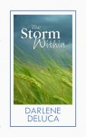 The Storm Within - Darlene Deluca