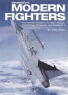Brassey's Modern Fighters: The Ultimate Guide to In-Flight Tactics, Technology, Weapons, and Equipment - Mike Spick