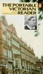 The Portable Victorian Reader - Gordon S. Haight