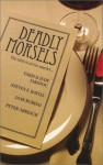 Deadly Morsels - Takis Iakovou, Judy Iakovou, Steven F. Havill, Jane Rubino, Peter Abresch