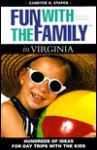 Fun with the Family in Virginia - Candyce H. Stapen