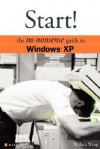 Start!: The No Nonsense Guide to Windows XP (Consumer) - Wallace Wang