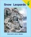 Snow Leopards - John E. Becker