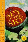 Spy in the Sky - Kathleen Karr, Thomas F. Yezerski