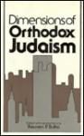Dimensions of Orthodox Judaism - Reuven P. Bulka