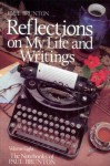 Reflections On My Life & Writing: Volume 8 (The Notebooks of Paul Brunton) - Paul Brunton