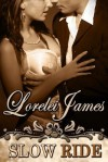 Slow Ride: A Rough Riders Short Story - Lorelei James