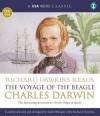 The Voyage of the Beagle. Charles Darwin - Charles Darwin, Richard Dawkins