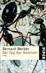 Der Tag der Ameisen - Bernard Werber
