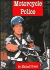 Motorcycle Police (Law Enforcement) - Michael Green