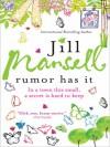 Rumour Has It - Jill Mansell